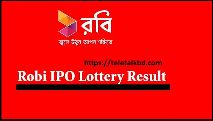 Robi IPO Lottery Result